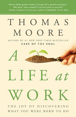 A Life at Work By Moore, Thomas